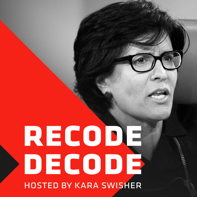 Recode Decode, hosted by Kara Swisher by Recode on Apple ...