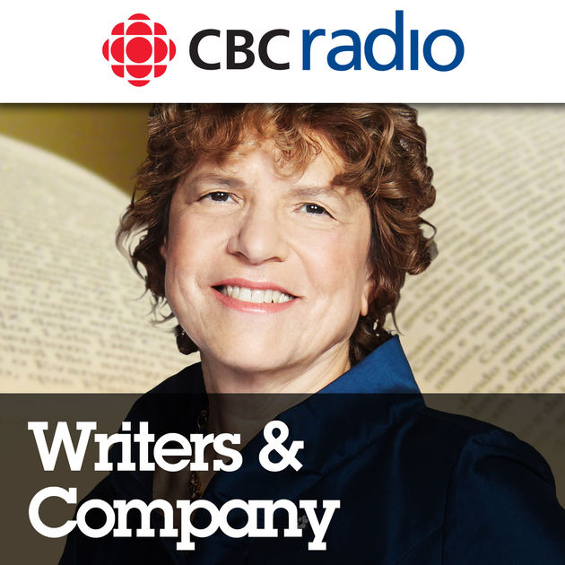 Writers and Company from CBC Radio by CBC on Apple Podcasts