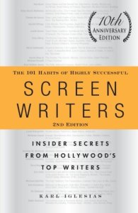 The 101 Habits of Highly Successful Screenwriters